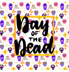 day dead lettering concept vector image