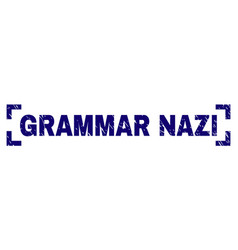 Grunge textured grammar nazi stamp seal between vector