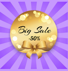 big sale 50 off present label ribbon with rays vector image