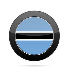 flag of botswana shiny black round button vector image