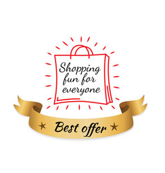 shopping fun for everyone best offer gold label vector image