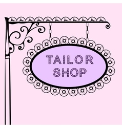 tailor shop retro vintage street sign vector image