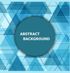 abstract background with blue hexagon template vector image vector image