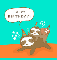 Happy sloth family cartoon humor birthday card vector
