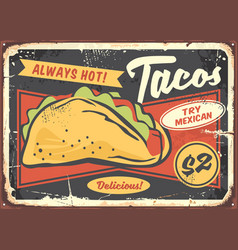 mexican tacos poster design for restaurants vector image