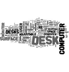 What type of computer desk is right for you text vector