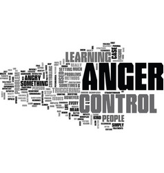 anger and your health text word cloud concept vector image