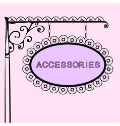 accessories retro vintage street sign vector image