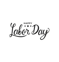 happy labor day lettering vector image