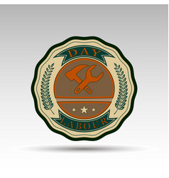 badge for labour day vector image vector image
