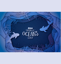 world oceans day paper art with waves and fish vector image