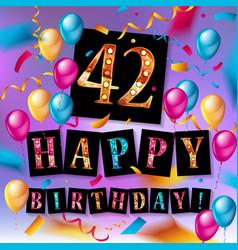 42 years anniversary happy birthday vector