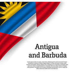 waving flag of antigua and barbuda vector image