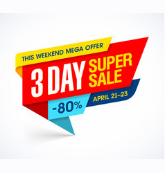 three days super sale special offer banner vector image vector image