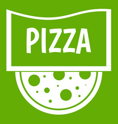pizza badge or signboard icon green vector image