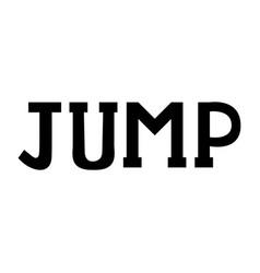 modern brush inscription jump vector image vector image
