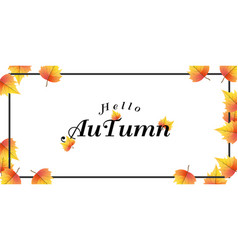 hello autumn falling maple leaves background vector image