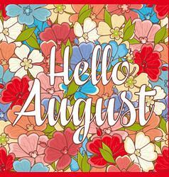 Hello august text retail message vector