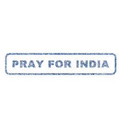 Pray for india textile stamp vector