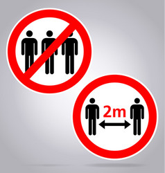 Maintain distance 2m no assembly sign vector
