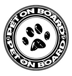 pet on board rubber stamp vector image