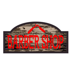Worn barber shop wooden store sign vector
