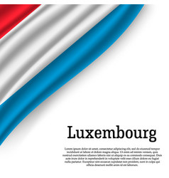 waving flag of luxembourg vector image