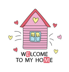 Cartoon style design element welcome to my home vector