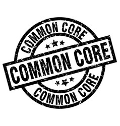 common core round grunge black stamp vector image