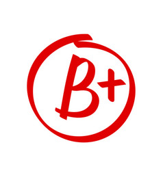 grade b plus result icon school red mark vector image