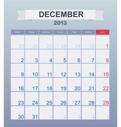 Calendar to schedule monthly december 2013 vector image