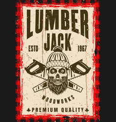 Skull of lumberjack and two crossed saws poster vector