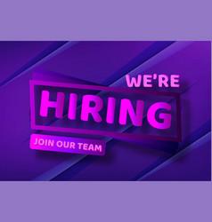 hiring recruitment design poster open vacancy vector image