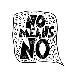 No means no quote design vector