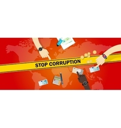 Stop corruption bribe corrupt hands offering money vector