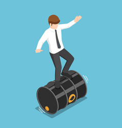 isometric businessman balancing on rolling oil vector image