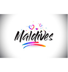Maldives welcome to word text with love hearts vector