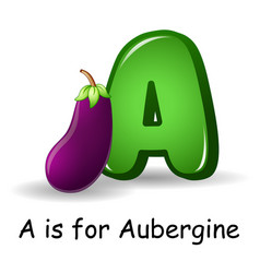 Vegetables alphabet a is for aubergine vector