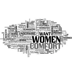 What women want comfort beneath their clothes vector