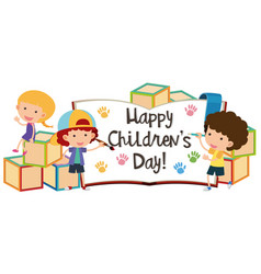 Happy childrens day with kids and blocks vector