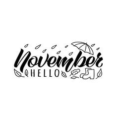 Hello november handdrawn lettering card vector