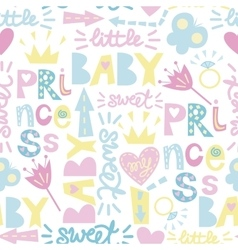 Seamless baby pattern with inscriptions Princess vector