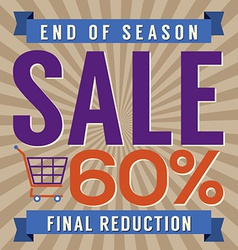 60 Percent End of Season Sale vector image