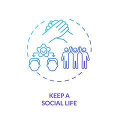 Keep a social life concept icon vector