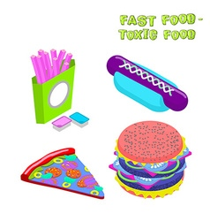 Fast food - toxic food about dangers of fast food vector image vector image
