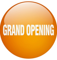 Grand opening orange round gel isolated push vector