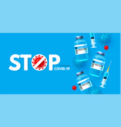 coronavirus vaccine stop covid-19 ncov vector image