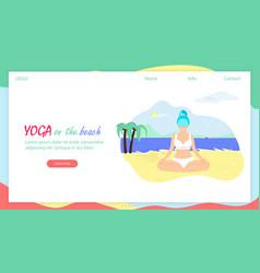 Girl in lotus position sit on sea beach body love vector