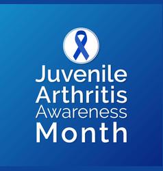 Juvenile arthritis awareness month vector