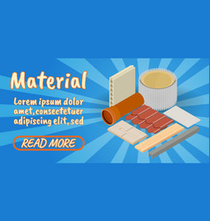 Material concept banner comics isometric style vector